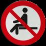Veiligheidsbord P018 - Verboden te zitten