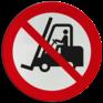 Veiligheidsbord P006 - Geen toegang voor vorkheftrucks en andere industriële voertuigen