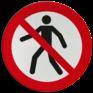 Veiligheidsbord P004 - Verboden voor voetgangers