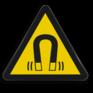 Veiligheidsbord W006 - Gevaar voor magnetisch veld