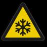Veiligheidsbord W010 - Gevaar voor lage temperatuur en/of bevriezing