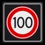 Verkeersbord A01100s - Maximum snelheid 100 km/h