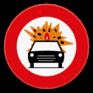 Verkeersbord C24b -  Verboden toegang voor bestuurders van voertuigen die gevaarlijke ontvlambare of ontplofbare stoffen vervoeren.