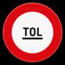Verkeersbord C47 - Tolpost. Verbod voorbij te rijden zonder te stoppen.