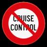 Verkeersbord C48 - Vanaf het verkeersbord tot het volgend kruispunt, verbod de cruise control te gebruiken.