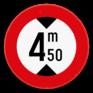 Verkeersbord C29 - Verboden voor voertuigen hoger dan het aangeduide.