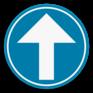 Verkeersbord D1a - Verplichting rechtdoor.