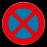 Verkeersbord E3 - Stilstaan en parkeren verboden.