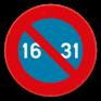 Verkeersbord E7 - Parkeerverbod van de 16e tot het einde van de maand.