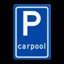 Verkeersbord E13 - Parkeerplaats Carpool