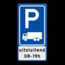 Verkeersbord E08c-OB105 - Parkeerplaats vrachtwagens + toelichting