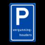 Verkeersbord E09 - Parkeerplaats vergunninghouders
