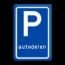 Verkeersbord E08r - Parkeerplaats autodelen