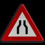 Verkeersbord A07a - Rijbaanversmalling