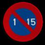 Verkeersbord E05 - Parkeerverbod van de 1e tot de 15e van de maand