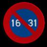 Verkeersbord E07 - Parkeerverbod van de 16e tot het einde van de maand