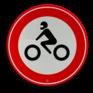 Verkeersbord C11 - Gesloten voor motorfietsen