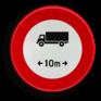 Verkeersbord C25 - Verboden voor voertuigen langer dan het aangeduide