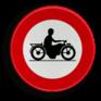 Verkeersbord C07 - Verboden toegang voor bestuurders van motorfietsen