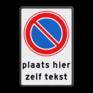 Verkeersbord E01-OB - Parkeerverbord met uitzondering