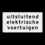 Verkeersbord OB21 - Onderbord - uitsluitend elektrische voertuigen