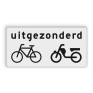 Verkeersbord OB54 - Onderbord - Uitgezonderd (brom)fietsers
