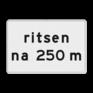 Verkeersbord OB728 - Onderbord - ritsen na XXX m