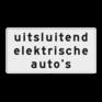 Verkeersbord OBE01 - Onderbord - Uitsluitend elektrische auto's