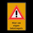 Verkeersbord RVV J16 + 3 regelige tekst