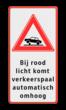 Verkeersbord RVV J39 + eigen tekst