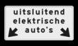 Verkeersbord RVV OBE03 - Onderbord - Uitsluitend elektrische voertuigen + OB504