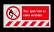 Verbodsbord P003 - Rook en open vuur verbod + vaste tekst