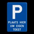 Verbodsbord België Parkeren + Vrije tekst