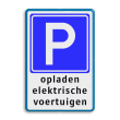 Verkeersbord E04 + tekstregels - Parkeerplaats voor opladen elektrische auto's - BE04d