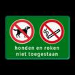 Entreebord Honden - roken niet toegestaan