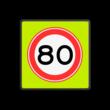 Verkeersbord RVV A01-080f - Maximum snelheid 80 km/h