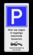 Parkeerbord 400x800mm E04-3txt-wsr