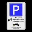 Parkeerbord RVV E04 + pictogram en eigen tekst