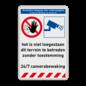 Veiligheidsbord - geen toegang onbevoegden + camerabewaking