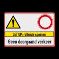 3 verkeerstekens + banner + 2 tekstregels