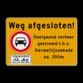 Verkeerspictogram + onderbord + 8 Tekstregels