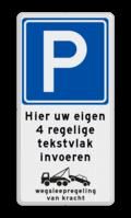 Verkeersteken + 4 tekstregels + pictogram