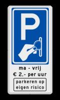 Parkeerbord + 2 tekstregels + pictogram