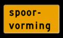 Tekstbord - OB605t - spoorvorming - Werk in uitvoering