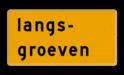 Tekstbord - OB607t - langs groeven - Werk in uitvoering