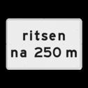 Verkeersbord RVV OB728 - Onderbord - ritsen na XXX m