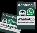 WhatsApp - Achtung Nachbarschaftsschutz Aufkleber (10 Stück)
