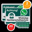WhatsApp - Achtung Nachbarschaftsschutz 2x Verkehrsschild + 20 Aufkleber