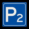Verkeersbord RVV E04 met cijfer - Parkeergelegenheid