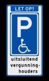 Parkeerbord E06 mindervaliden - uitsluitend vergunninghouders